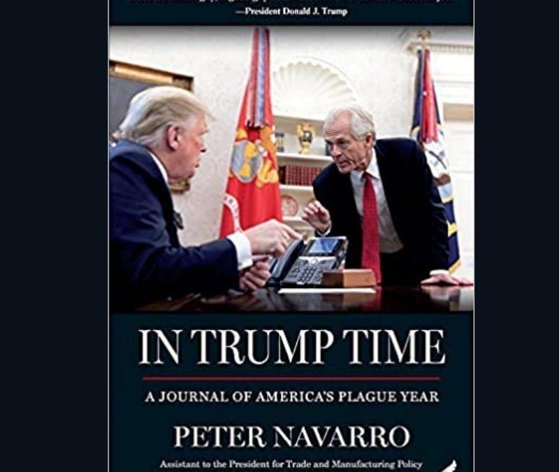 "Peter Navarro Author of ""In Trump Time"""